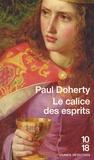 Paul Doherty - Le calice des esprits.