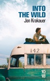 Jon Krakauer - Into the Wild - Voyage au bout de la solitude.
