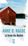 Anne Ragde - La ferme de Neshov.