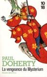 Paul Doherty - La vengeance du Mysterium.