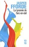 Jasper Fforde - La tyrannie de l'arc-en-ciel Tome 1 : La route de Haut-Safran.