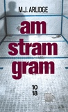 M. J. Arlidge - Am stram gram.