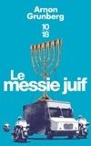 Arnon Grunberg - Le messie juif.
