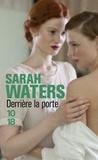Sarah Waters - Derrière la porte.