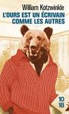 William Kotzwinkle - L'ours est un écrivain comme les autres.
