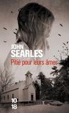 John Searles - Pitié pour leurs âmes.