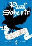 Paul Doherty - Les premières enquêtes de frère Athelstan - La galerie du Rossignol ; Le donjon du bourreau.