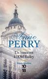 Anne Perry - Un innocent à l'Old Bailey.