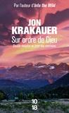 Jon Krakauer - Sur ordre de Dieu - Double meurtre au pays des mormons.