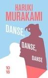 Haruki Murakami - Danse, danse, danse.