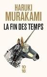 Haruki Murakami - La fin des temps.