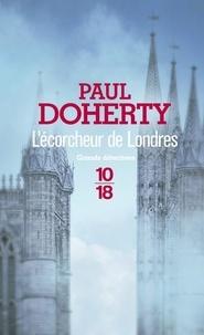 Paul Doherty - L'écorcheur de Londres.