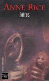 Taltos / Anne Rice | Rice, Anne (1941-....). Auteur