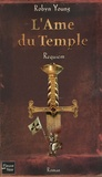 Robyn Young - L'Ame du Temple Tome 3 : Requiem.