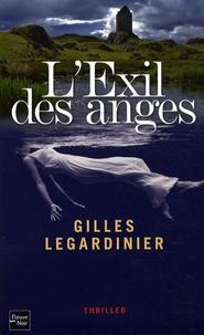 Gilles Legardinier - L'Exil des anges.