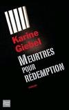 Meurtres pour rédemption / Karine Giebel   Giebel, Karine (1971-....)
