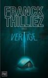 Vertige / Franck Thilliez | Thilliez, Franck (1973-....). Auteur