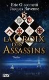 Eric Giacometti et Jacques Ravenne - La Croix des Assassins.
