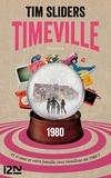 Tim Sliders - Timeville.