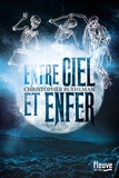 Entre ciel et enfer / Christopher Buehlman | Buehlman, Christopher