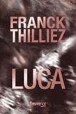 Franck Thilliez - Luca.