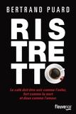 Ristretto / Bertrand Puard | Puard, Bertrand (1977-....). Auteur