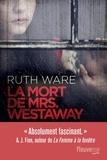 Ruth Ware - La mort de Mrs. Westaway.