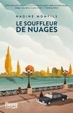 Nadine Monfils - Le souffleur de nuages.