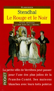 Stendhal - Le rouge et le noir - Chronique du XIXe siècle.