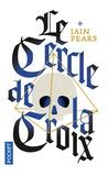 Iain Pears - Le Cercle de la Croix.