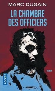 Marc Dugain - La chambre des officiers.