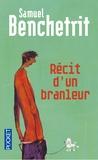 Samuel Benchetrit - Récit d'un branleur.