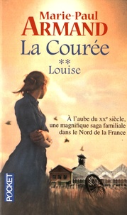 Marie-Paul Armand - La Courée Tome 2 : Louise.