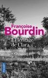 Françoise Bourdin - L'héritage de Clara.
