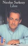 Nicolas Sarkozy - Libre.