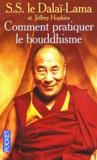 Dalaï-Lama - Comment pratiquer le bouddhisme.