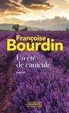 Françoise Bourdin - Un été de canicule.