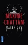 Maxime Chattam - Maléfices.
