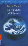 Lorris Murail - Le voyage d'Ulysse.