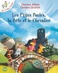 Les p'tites poules, la bête et le chevalier / Christian Jolibois   Jolibois, Christian (1954-....)