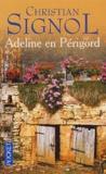 Christian Signol - Adeline en Périgord.