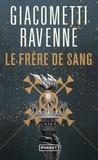 Eric Giacometti et Jacques Ravenne - Le Frère de Sang.