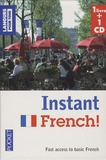 Steve Craig et Jean-Michel Ravier - Coffret Instant French : 1 livre + 1 CD - Fast access to basic French. 1 CD audio