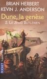 Brian Herbert et Kevin James Anderson - Dune, la genèse Tome 2 : Le Jihad butlérien.