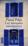 Pierre Pelot - Les normales saisonnières.