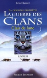 Clair de lune / Erin Hunter | Hunter, Erin