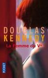 Douglas Kennedy - La femme du Ve.