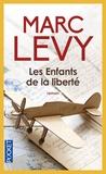 Les enfants de la liberté / Marc Lévy | Lévy, Marc (1961-....). Auteur