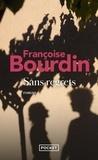 Françoise Bourdin - Sans regrets.