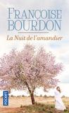 Françoise Bourdon - La nuit de l'amandier.
